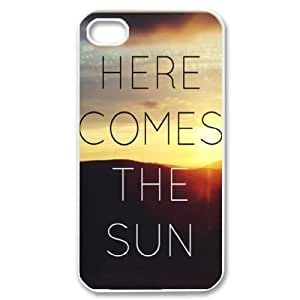 Here Comes The Sun Customized Case for Iphone 4,4S, New Printed Here Comes The Sun Case