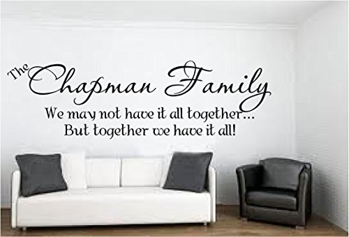 (Family Name (Personalized) with saying together we have it all, various colors and sizes (Black, Large 14