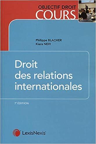 Book's Cover of Droit des relations internationales (Français) Broché – 20 juin 2019