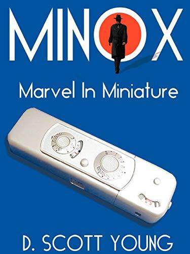 Minox: Marvel in Miniature