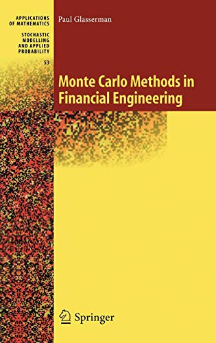Monte Carlo Methods in Financial Engineering (Stochastic Modelling and Applied Probability) (v. 53) (Applied Calculus For Business Economics And Finance)