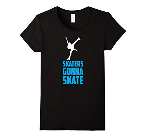 Women's Figure Skating Shirt For Girls | Skaters Gonna Skate T Shirt Small Black