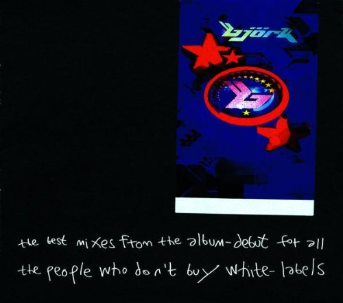 The Best Mixes from the Album Debut: For all the People That Don't Buy  White Labels