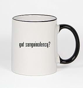 got sanguinolency? - 11oz Black Handle Coffee Mug