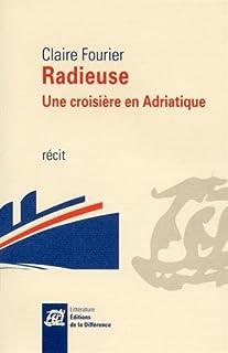 Radieuse : une croisière en Adriatique