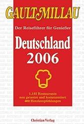 Gault Millau Deutschland 2006, m. 'Carpe Diem Wellbeing Guide Süddeutschland, Schweiz, Österreich, Südtirol 2006'