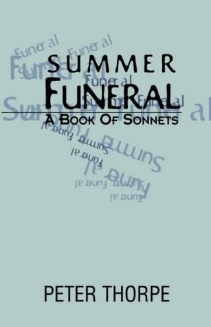 Summer Funeral: A Book Of Sonnets PDF