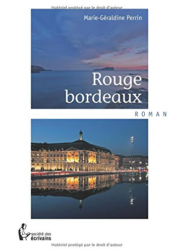 Rouge bordeaux (French Edition)