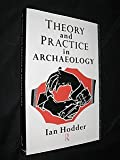 Theory and Practice in Archaeology 9780415065207
