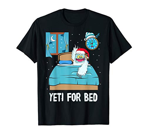 Yeti For Bed Sleep Abominable Snowman Christmas Pajama T-Shirt