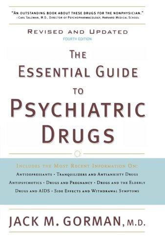 The Essential Guide to Psychiatric Drugs, Revised and - Jack Gorman