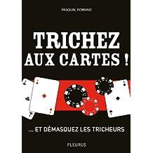 Trichez aux cartes ! ... et démasquez les tricheurs ! (Hors collection jeux) (French Edition)