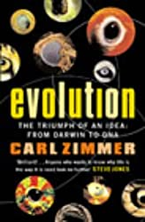 Evolution: The Triumph of an Idea: The Triumph of an Idea - from Darwin to DNA
