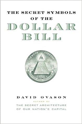 The Secret Symbols Of The Dollar Bill David Ovason Amazon Books