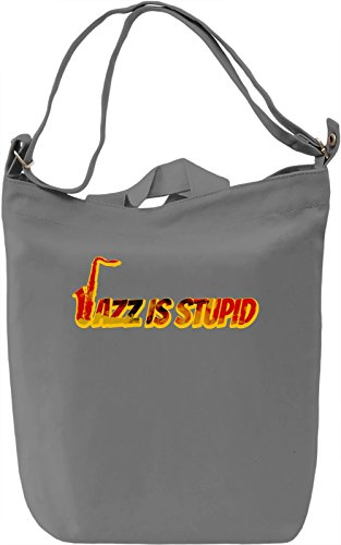 Jazz Is Stupid Borsa Giornaliera Canvas Canvas Day Bag| 100% Premium Cotton Canvas| DTG Printing|