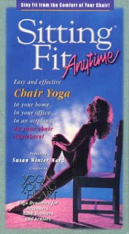 Sitting Fit Anytime - Easy and Effective Chair Yoga [VHS]