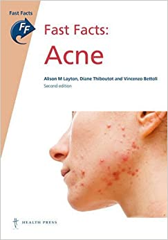 Fast Facts: Acne by Alison M. Layton (2015-07-06)