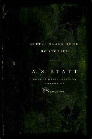 Little Black Book Of Stories A S Byatt 9781400041770
