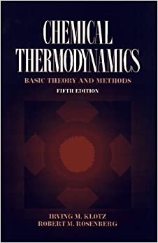 !!EXCLUSIVE!! Chemical Thermodynamics: Basic Theory And Methods, 5th Edition. locales speak puertas making College mundial juventud