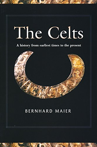 Celts: A History from Earliest Times to the Present