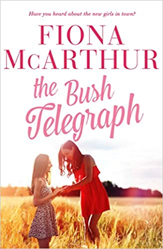 The Bush Telegraph by Fiona McArthur