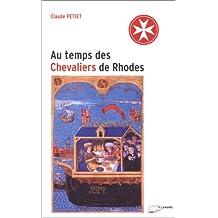 Temps des chevaliers de Rhodes