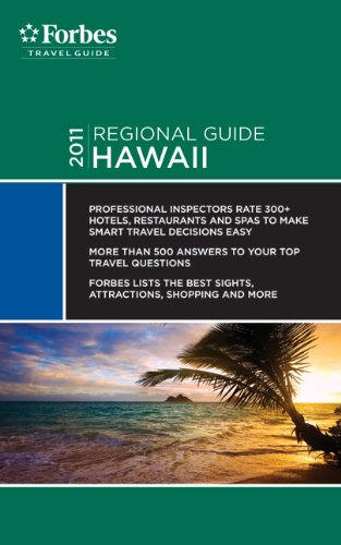 Forbes Travel Guide 2011 Hawaii (Forbes Travel Guide Regional Guide) - Forbes Travel Guide