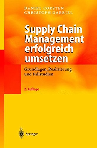 Supply Chain Management erfolgreich umsetzen