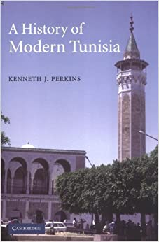A History of Modern Tunisia by Kenneth J. Perkins (2004-11-18)