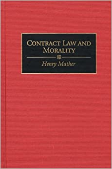 Book Contract Law and Morality (Contributions in Latin American Studies)