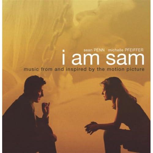 I Am Sam (Original Soundtrack) by Various artists on ... I Am Sam Soundtrack