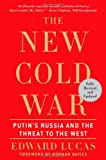 Book cover for The New Cold War: Putin's Russia and the Threat to the West