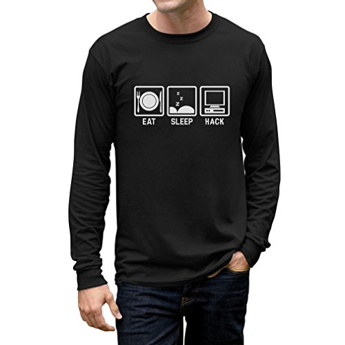 Eat Sleep Hack - Hacker Computer Programmer Gift Idea Long Sleeve T-Shirt Large Black