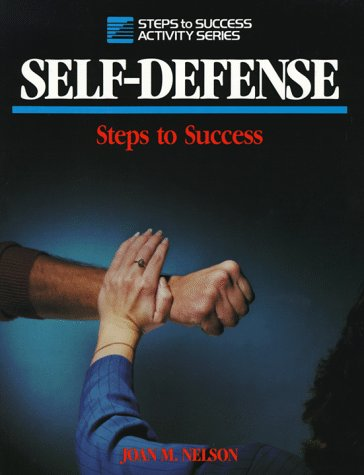 Self-Defense: Steps to Success (Steps to Success Activity Series)