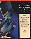 Cost Measurement Systems : Traditional vs. Contemporary Approaches, Ansari, Shahid L. and Lawrence, Carol, 0256263949