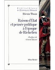 Raison d'État et pensée politique à l'époque de Richelieu