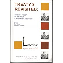Lobstick: An Interdisciplinary Journal of Creative Thought, vol 1, no 1, winter 1999/2000 [Treaty 8 Revisited: Selected Papers on the 1999 Centennial Conference]