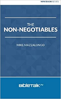 The Non-Negotiables (Mini Book Series)