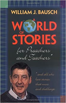 Book A World of Stories for Preachers and Teachers: And All Who Love Stories That Move and Challenge