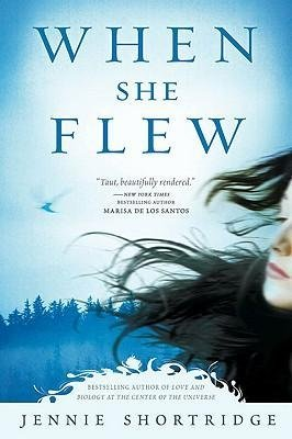 BY Shortridge, Jennie ( Author ) [{ When She Flew By Shortridge, Jennie ( Author ) Nov - 03- 2009 ( Paperback ) } ]
