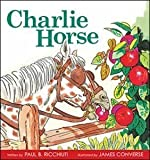 img - for Charlie Horse book / textbook / text book