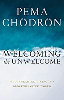 Book Cover: Welcoming the Unwelcome: Wholehearted Living in a Brokenhearted World