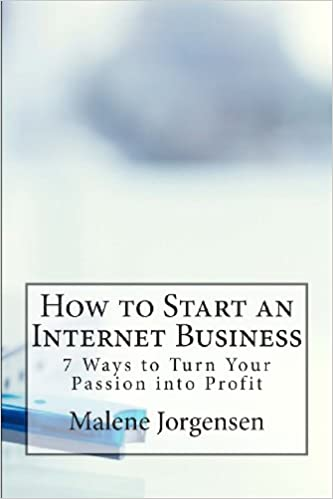 Free ebooks free pdf download How to Start an Internet Business: 7 Ways to Turn Your Passion into Profit by Malene Jorgensen in Norwegian PDF CHM