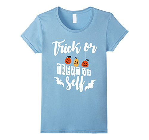 Womens Halloween T-shirt Trick or Treat Yo Self Large Baby Blue