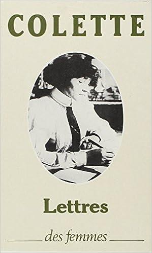 """Lire Lettres à sa fille, 1905-1912, précédé de """"Lettres de Colette"""" pdf"""