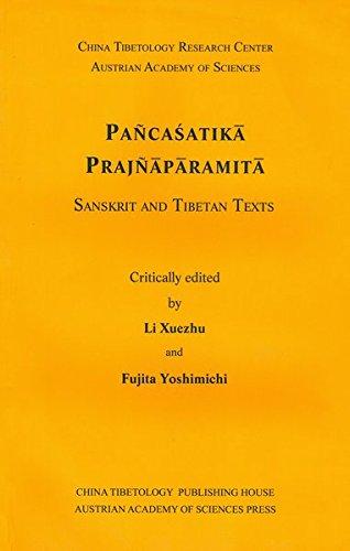 Pancasatika Prajnaparamita: Sanskrit and Tibetan Texts (Sanskrit Texts Fromt the Tibetan Autonomous Region) (Sanskrit, Tibetan and English Edition)