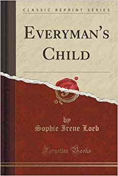 Everyman's Child (Classic Reprint)