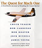bob hoover book - The Quest for Mach One: A First-Person Account of Breaking the Sound Barrier