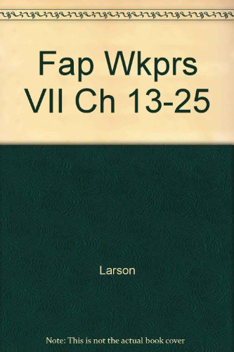 Working Papers for Use With Fundamental Accounting Principles: Chapters 13-25