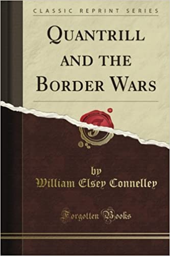 Book Quantrill and the Border Wars (Classic Reprint)